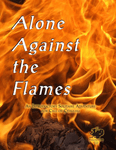 RPG Item: Alone Against the Flames