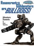 RPG Item: Rosencrantz and Guildenstern Are Bulldogs