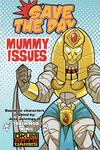 RPG Item: Mummy Issues