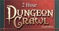 RPG: 2 Hour Dungeon Crawl