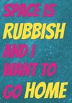 RPG: Space is Rubbish and I Want to Go Home
