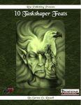 RPG Item: 10 Taskshaper Feats