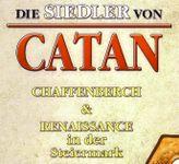 Die Siedler von Catan: Renaissance in der Steiermark & Burgbau auf Chaffenberch (2007)