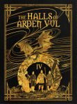 RPG Item: The Halls of Arden Vul: Volume 4
