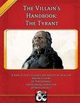 RPG Item: The Villain's Handbook: The Tyrant