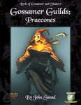 RPG Item: Gossamer Guilds: Praecons