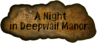 Board Game: A Night in Deepwail Manor