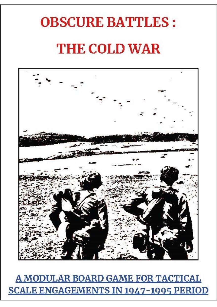 Obscure Battles: The Cold War – A Modular Board Game for Tactical Scale Engagements in 1947-1995 Period