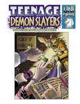 RPG Item: Teenage Demon Slayers