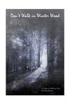 RPG Item: Don't Walk in Winter Wood