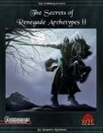 RPG Item: The Secrets of Renegade Archetypes II