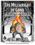 RPG Item: CCC-KUMORI-03-02: The Millwright of Gond: A Quivering Forest Adventure