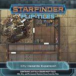 RPG Item: Starfinder Flip-Tiles: City Hazards Expansion