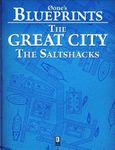 RPG Item: 0one's Blueprints: The Great City, The Saltshacks