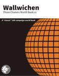 RPG Item: Wallwichen: Three Clusters World Book 01