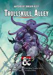 RPG Item: Trollskull Alley
