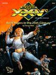 RPG Item: XXVCA1: Buck Rogers in the 25th Century