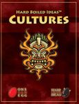 RPG Item: Hard Boiled Ideas: Cultures