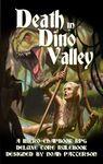 RPG Item: Death in Dino Valley