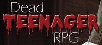RPG: Dead Teenager RPG