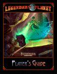 RPG Item: Legendary Planet Player's Guide (PF2)