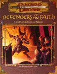 RPG Item: Defenders of the Faith: A Guidebook to Clerics and Paladins