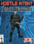 RPG Item: Hostile Intent 11: Death Warrant