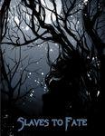 RPG Item: Slaves to Fate (Demon Gate)