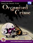 RPG Item: Superlink Secret Files: Organized Crime