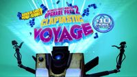 Video Game: Claptastic Voyage and Ultimate Vault Hunter Upgrade Pack 2