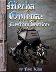 RPG Item: Mecha Omega: Destiny Station