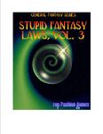 RPG Item: Stupid Fantasy Laws, Vol. 3