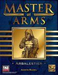 RPG Item: Master at Arms: Arbalestier