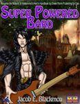 RPG Item: Super Powered Bard