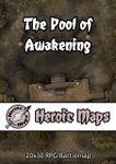 RPG Item: Heroic Maps: The Pool of Awakening