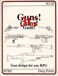RPG Item: Guns! Guns! Guns! (2nd Edition)