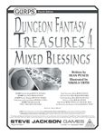 RPG Item: GURPS Dungeon Fantasy Treasures 4: Mixed Blessings