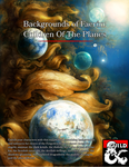 RPG Item: Backgrounds of Faerûn: Children of the Planes