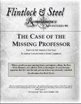 RPG Item: Flintlock & Steel: Renaissance Adventures #06: The Case of the Missing Professor