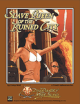 RPG Item: Slave Queen of the Ruined City
