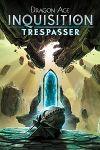 Video Game: Dragon Age: Inquisition – Trespasser