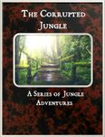 RPG Item: The Corrupted Jungle