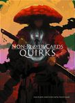 RPG Item: Non-Player Cards: Quirks