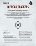 RPG Item: DDAL10-00: Ice Road Trackers