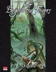 RPG Item: Bleeding Edge Adventure #2: Beyond the Towers