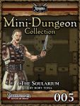 RPG Item: Mini-Dungeon Collection 005: The Soularium (Pathfinder)