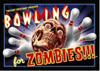 Board Game: Bowling for Zombies!!!