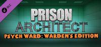 Video Game: Prison Architect: Psych Ward