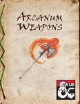 RPG Item: Arcanum Weapons