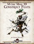 RPG Item: Mythic Minis 039: Construct Feats